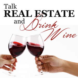 talk real estate and drink wine